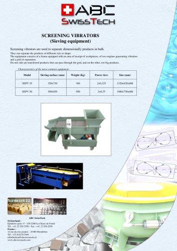 Vibrating separators (sieving)