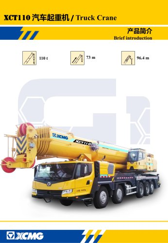 XCMG 110ton Truck Crane XCT110, 7-section boom of 73 m with U-type profile is adopted; the max. lifting height is 96.4 m; the max. working radius is 60 m