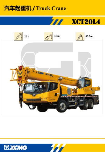 XCMG 20Ton Truck Crane XCT20L4, 4-section boom of 34 m with U-type profile is adopted; the max. lifting height is 43.2m; the max. working radius is 30m