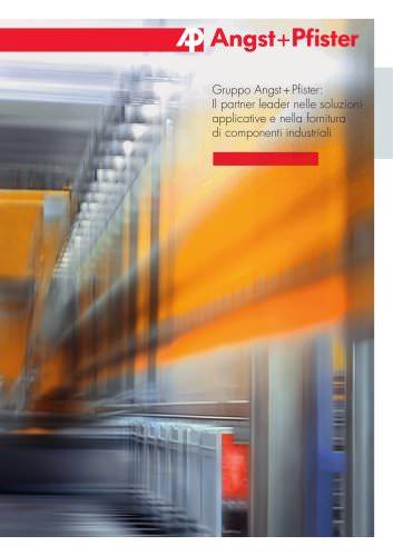 Gruppo Angst+Pfister: Il partner leader nelle soluzioni applicative e nella fornitura di componenti industriali