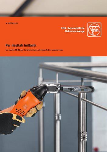 Le novità FEIN per la lavorazione di superfici in acciaio inox