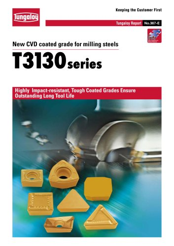New CVD coated grade for milling steels   T3130 series