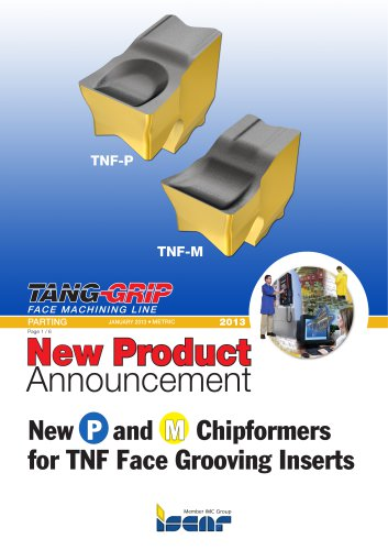 New P and M Chipformers for TNF Face Grooving Inserts