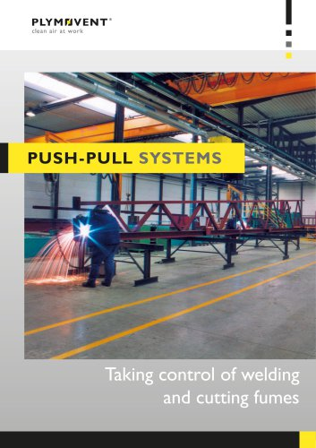 Push-Pull systems - Taking control of welding and cutting fumes