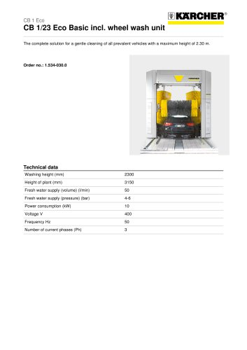 CB 1/23 Eco Basic incl. wheel wash unit Gantry wash system