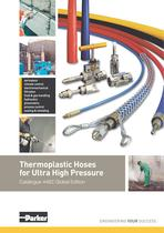 Thermoplastic Hoses for Ultra High Pressure