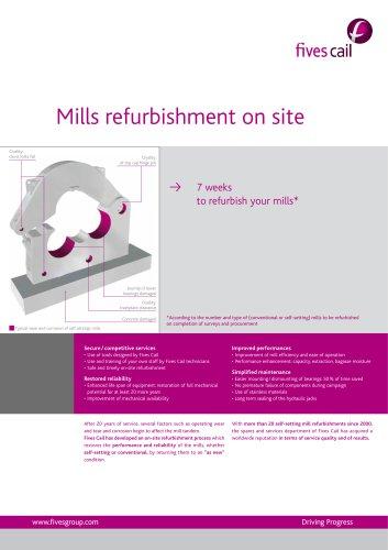 Mills refurbishment