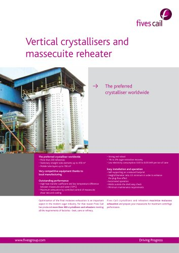 Vertical crystallisers and massecuite reheater