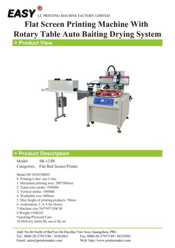 Flat Screen Printing Machine With Rotary Table Auto Baiting Drying System