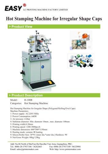 Hot Stamping Machine: Hot Stamping Machine for Irregular Shape Caps