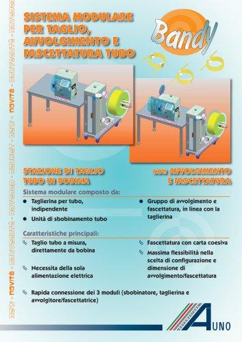 sistema modulare per taglio, avvolgimento e fascettatura tubo