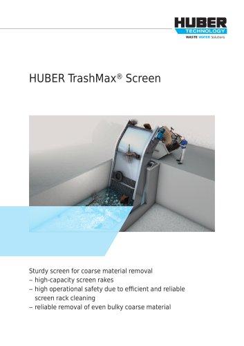 HUBER TrashMax® Screen