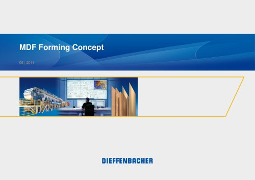 MDF Forming Concept