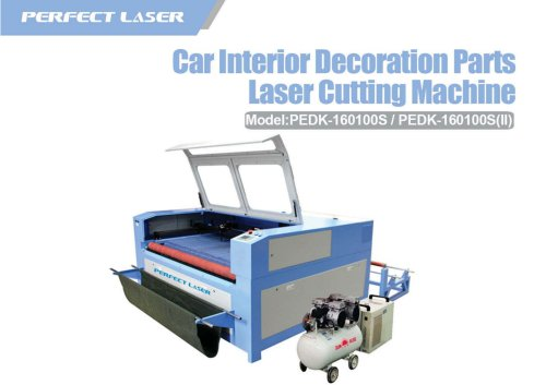 Perfect Laser Car Interior Decoration Parts Laser Cutting Machine PEDK-160100s 160100s II