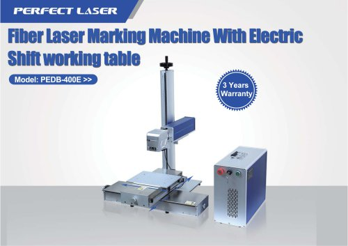 Perfect Laser fiber laser marking machine with electric shift working table PEDB-400E