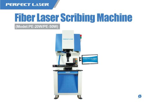 Perfect Laser - Fiber Laser Scribing Machine PE-20W/PE-50W