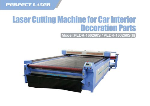 Perfect Laser Laser Cutting Machine For Car Interior Decoration Parts PEDK-160260s 160260S II