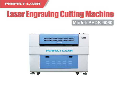 Perfect Laser- Laser Engraving and Cutting Machine PEDK-9060