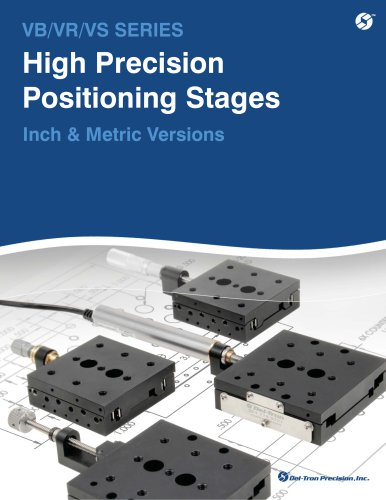 VB/VR/VS SERIES High Precision Positioning Stages