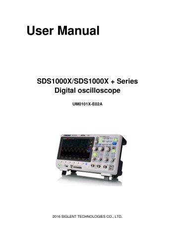 Siglent SDS1000X/X+ Series Digital Oscilloscope User Manual