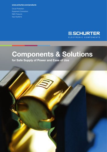 Components & Solutions for Safe Supply of Power and Ease of Use