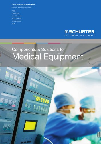 SCHURTER Components & Solutions for Medical Equipment