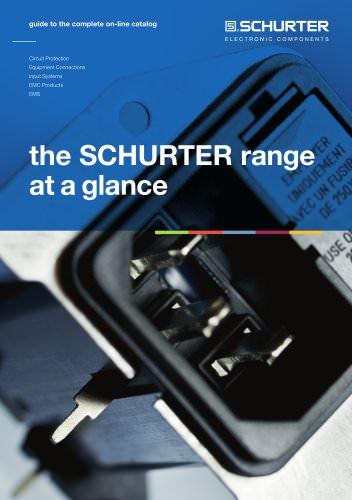 SCHURTER range at a glance