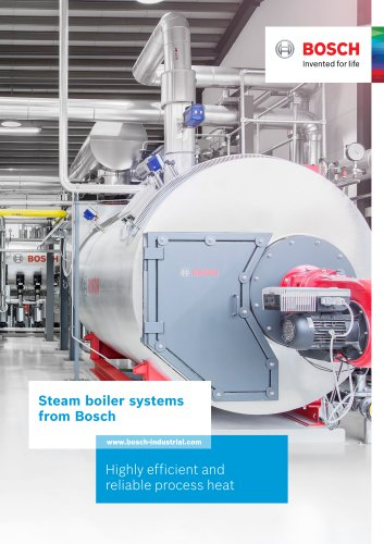 Steam boiler systems from Bosch - Highly efficient and reliable process heat