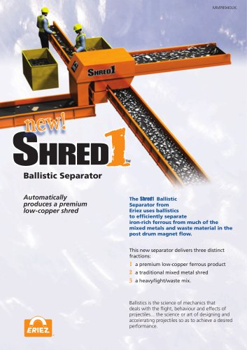 Shred 1 Ballistic Separator