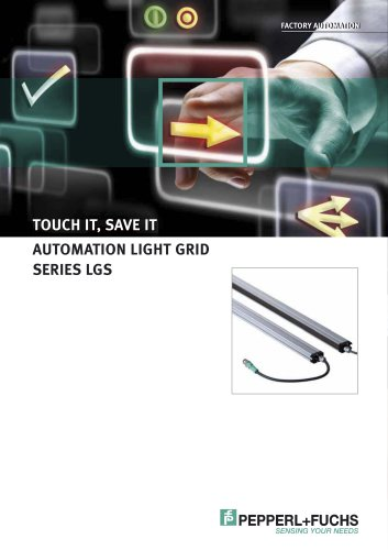 TOUCH IT, SAVE IT AUTOMATION LIGHT GRID SERIES LGS