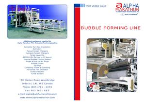 BUBBLE FORMING LINE