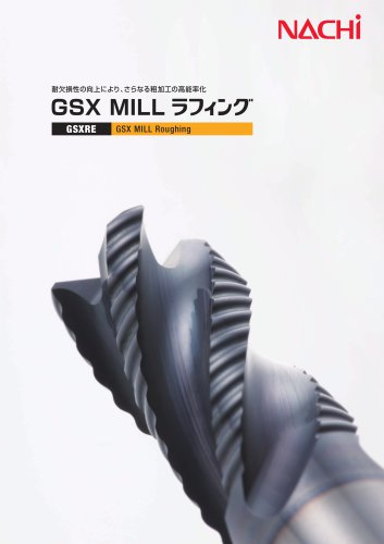 GSX MILL Roughing