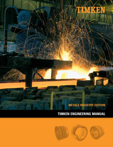Timken Engineering Manual-Metals Industry Edition