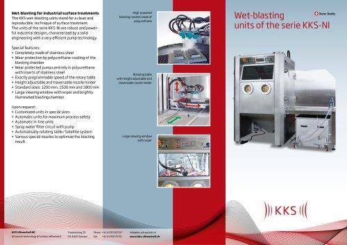 KKS Wet-blasting Swiss Quality units of the serie KKS-NI