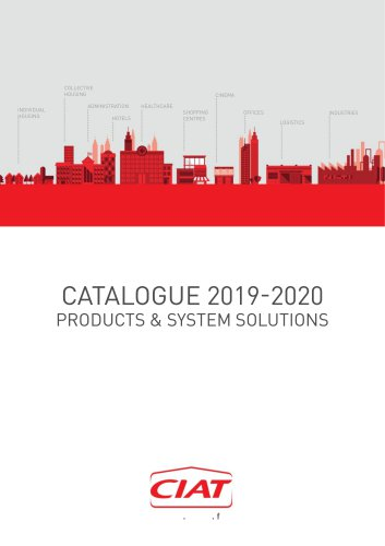 CATALOGUE 2019-2020 PRODUCTS & SYSTEM SOLUTIONS