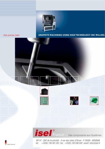 Graphite Machining Using High Technology CNC Milling