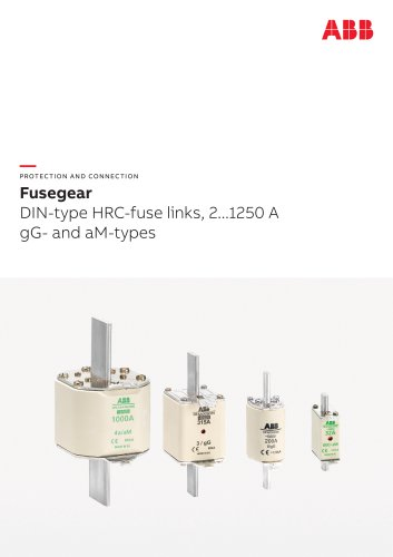 Fusegear DIN-type HRC-fuse links, 2...1250 A gG- and aM-types