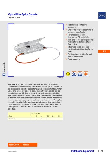 OPTICAL FIBRE SPLICE CASSETTE SERIES 8186