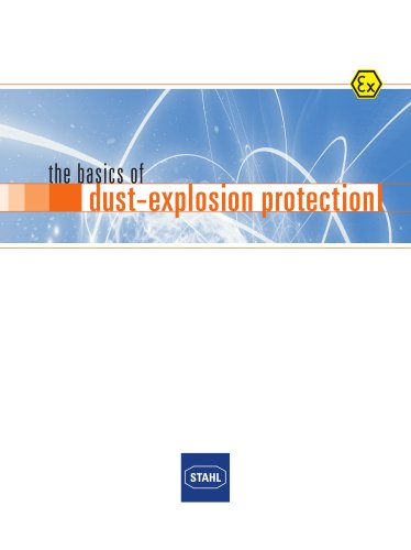 The basics of dust-explosion protection